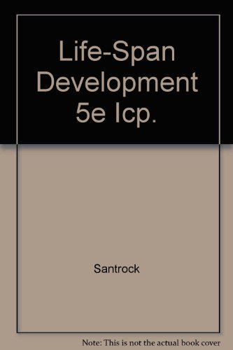 Life-Span Development 5e Icp.