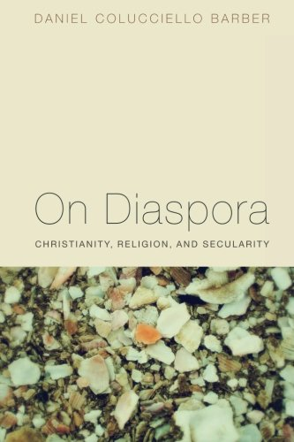 On Diaspora: Christianity, Religion, and Secularity PDF