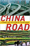 img - for China Road 1st (first) edition Text Only book / textbook / text book