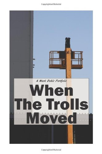 When The Trolls Moved
