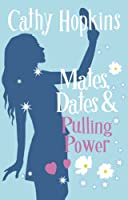 Mates, Dates and Pulling Power: Bk. 7 (Mates Dates)