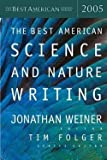 img - for Jonathan Weiner: The Best American Science and Nature Writing (Paperback); 2005 Edition book / textbook / text book