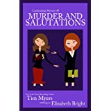 Murder and Salutations (Cardmaking Mysteries, No. 3) (The Cardmaking Mysteries) ~ Tim Myers