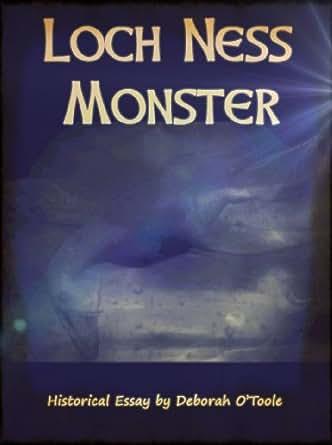 loch ness monster persuasive essay