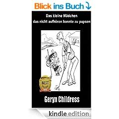 Furzbuch: Das kleine M�dchen, das nicht aufh�ren konnte zu pupsen (Kostenloses Furz M�dchen Malbuch enthalten)