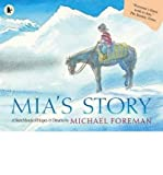 Mia's Story by Foreman, Michael ( AUTHOR ) May-03-2007 Paperback Michael Foreman