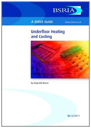 Underfloor Heating and Cooling (BSRIA Guide)