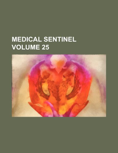 Medical sentinel Volume 25