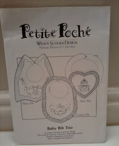 Petite Poche Wendy Schoen Design Heirloom Patterns & Embroidery Baby Bib Trio