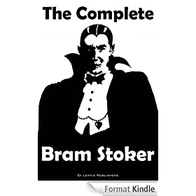 The Complete Collection of Bram Stoker (English Edition)