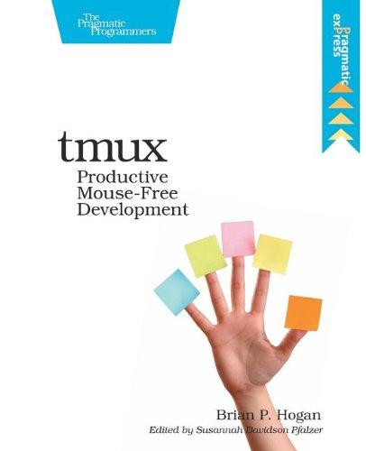 tmux: Productive Mouse-Free Development