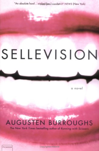 Sellevision: A Novel, Augusten Burroughs