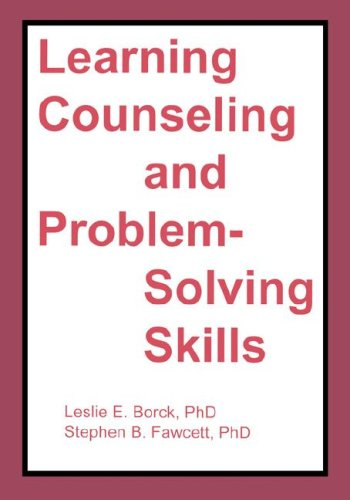 Learning Counseling and Problem-Solving Skills (With...