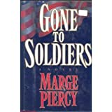 Gone to Soldiers: A Novel (0671634216) by Marge Piercy