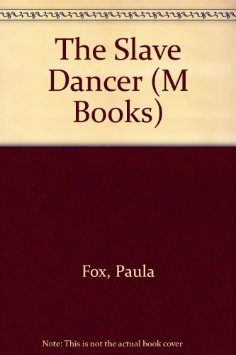 The Slave Dancer (M Books)