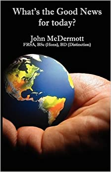 Whats the Good News for Today: John McDermott: 9781844266524: Amazon