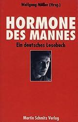 Hormone des Mannes. Ein deutsches Lesebuch