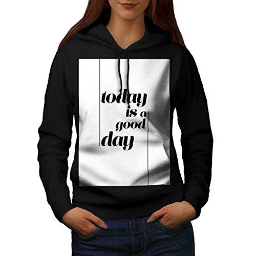 Oggi È UN Buona Giorno Godere Da donna Nuovo Nero S Felpa Con Cappuccio | Wellcoda