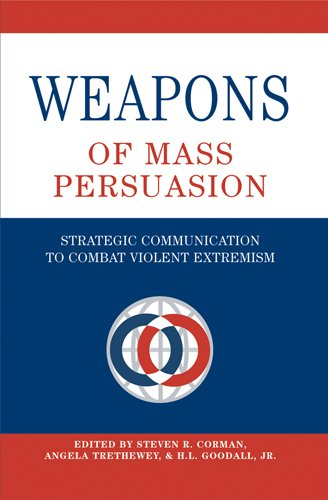 Weapons of Mass Persuasion: Strategic Communication to...
