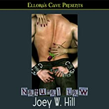 Natural Law (       UNABRIDGED) by Joey W. Hill Narrated by Maxine Mitchell