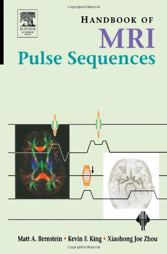 Handbook of MRI Pulse Sequences
