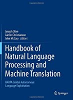 Handbook of Natural Language Processing and Machine Translation Front Cover