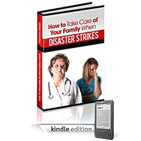 How To Take Care of Your Family When Disaster Strikes (Disaster Management )