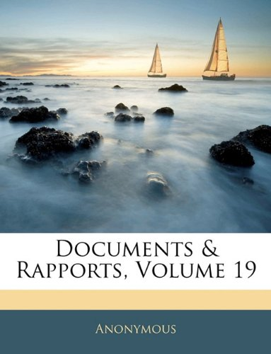 Documents & Rapports, Volume 19