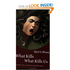 What Kills What Kills Us (The Gerald Cable Book Award Series)