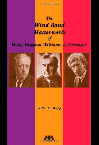 THE WIND BAND MASTERWORKS OF HOLST  VAUGHN WILLIAMS AND GRAINGER