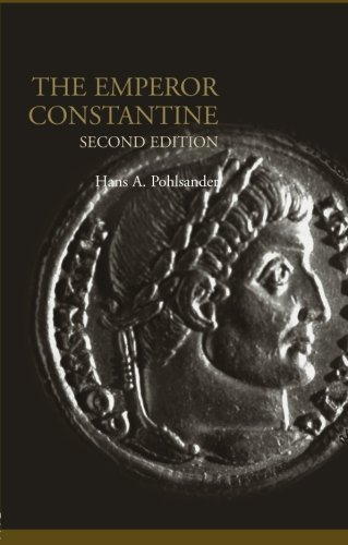 Emperor Constantine (Lancaster Pamphlets in Ancient History)