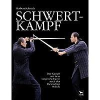 Schwertkampf: Der Kampf mit dem langen Schwert nach der deutschen Schule