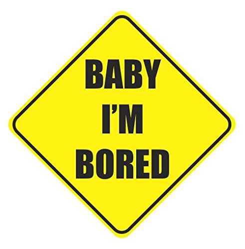 Baby I'M Bored Cute Funny Car Vinyl Sticker Decal front-298734