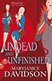 Undead And Unfinished: Number 9 in series (Undead/Queen Betsy)