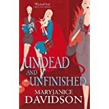 Undead And Unfinished: Number 9 in series (Undead/Queen Betsy)by MaryJanice Davidson