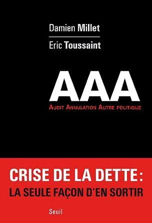 AAA - La crise de la dette - Damien Millet & Eric Toussaint