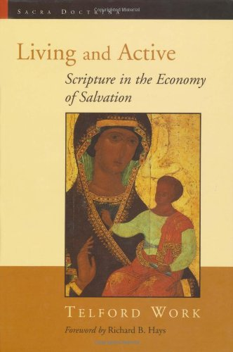 Living and Active: Scripture in the Economy of Salvation (Sacra Doctrina)