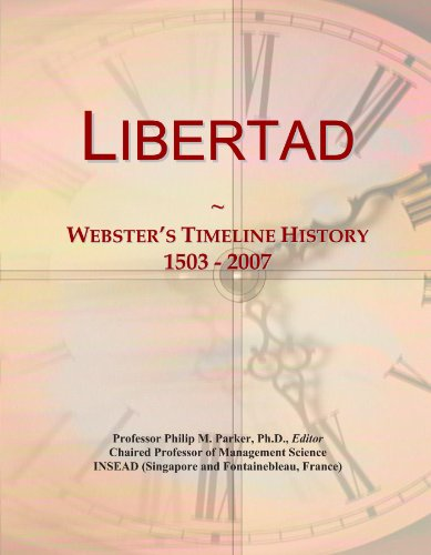 libertad-websters-timeline-history-1503-2007