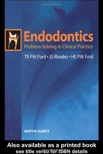 Endodontics: Problem-Solving in Clinical Practice PDF