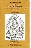 img - for The Ornament of Clear Realization: A Commentary on the Prajnaparamita of the Maitreya Buddha (Skt. Abhisamayalankara-prajnaparamita-upadesha-shastra) book / textbook / text book