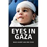 Eyes in Gazaby Mads Gilbert