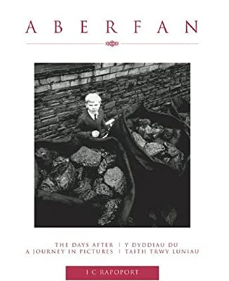 Aberfan: The Days After: A Journey in Pictures