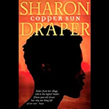 Copper Sun (       UNABRIDGED) by Sharon M. Draper Narrated by Myra Lucretia Taylor