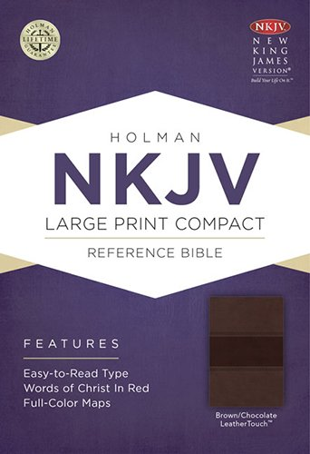 NKJV Large Print Compact Reference Bible, Brown/Chocolate LeatherTouch