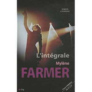 L'intégrale Mylène Farmer : Tout Mylène de A à Z