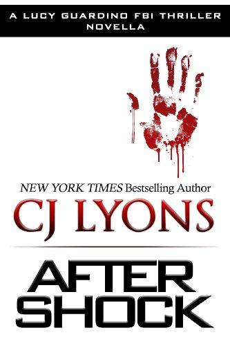 After Shock: A Novella (Lucy Guardino FBI Thrillers Book 4) PDF