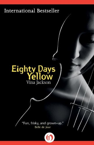 Eighty Days Yellow (The Eighty Days Tril) by Vina Jackson