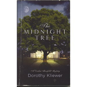THE MIDNIGHT TREE, A Deedra Masefield Mystery, Dorothy Kliewer