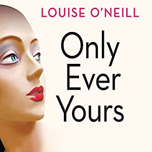 Only Ever Yours Audiobook
