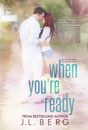 When You're Ready (The Ready Series) by J.L. Berg